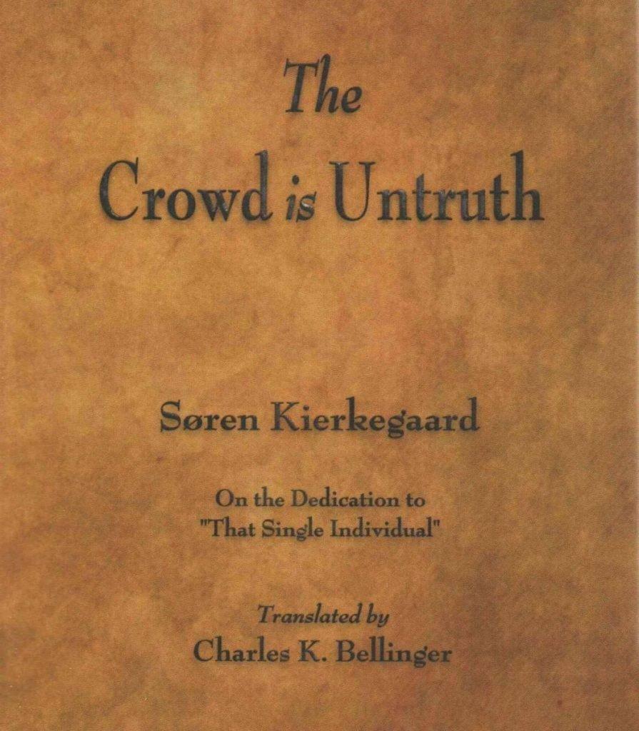 crowd untruth kierkegaard