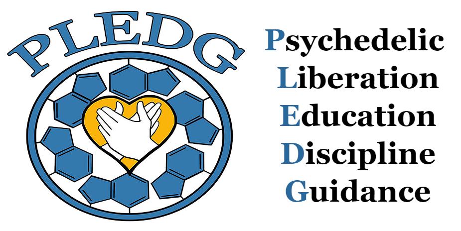 pledg psychedelic libersation education discipline guidance