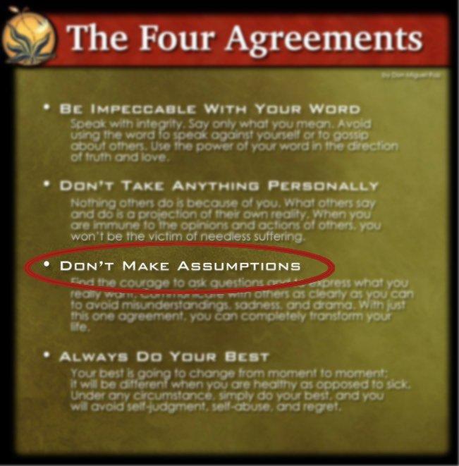 four agreements don miguel ruiz assumptions